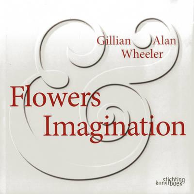 Flowers & Imagination (Hardback)