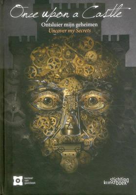 Once Upon a Castle: Unveil My Secrets (Hardback)