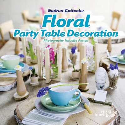 Floral Party Table Decorations (Hardback)