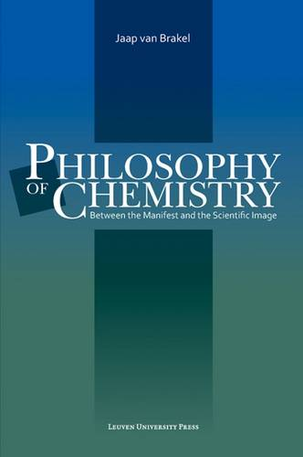 Philosophy of Chemistry: Between the Manifest and the Scientific Image (Paperback)