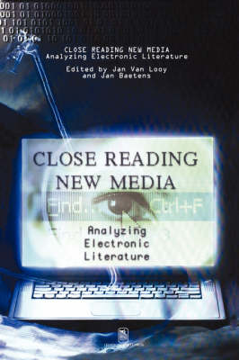 Close Reading New Media: Analyzing Electronic Literature (Paperback)