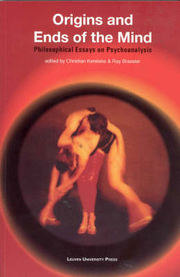 Origins and Ends of the Mind: Philosophical Essays on Psychoanalysis - Figures of the Unconscious (Paperback)