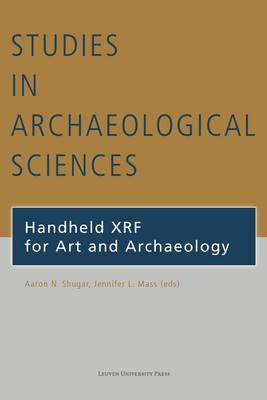 Handheld XRF for Art and Archaeology - Studies in Archaeological Sciences (Paperback)