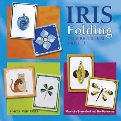 Iris Folding Compendium Part 3 - Crafts Special (Paperback)
