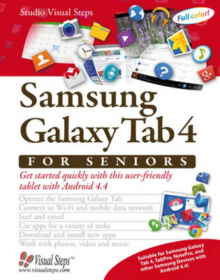 Samsung Galaxy Tab 4 for Seniors: Get Started Quickly with This User-Friendly Tablet with Android 4.4 (Paperback)