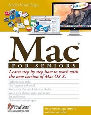 Mac OS X El Capitan for Seniors: Learn Step by Step How to Work with Mac OS X El Capitan (Paperback)