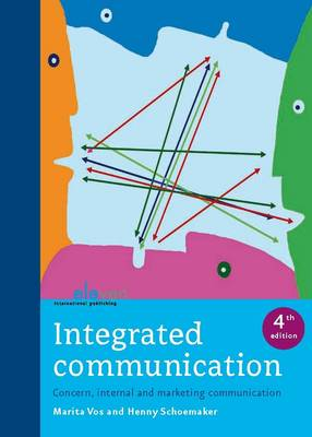 Integrated Communication - Concern, Internal and Marketing Communication (Paperback)