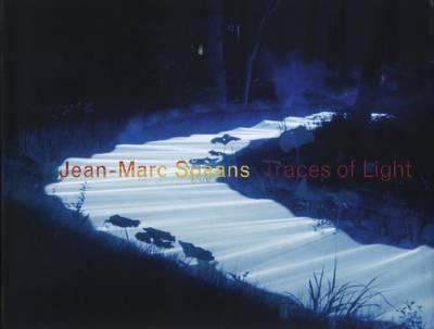 Spaans Jean-Marc - Traces of Light (Hardback)