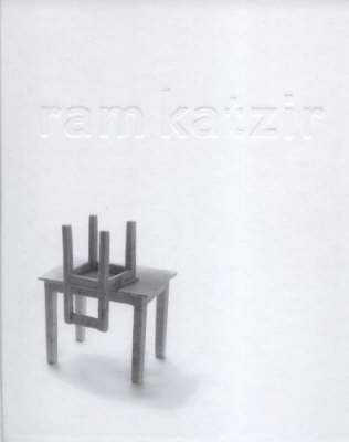 Ram Katzir: Growing Down (Hardback)