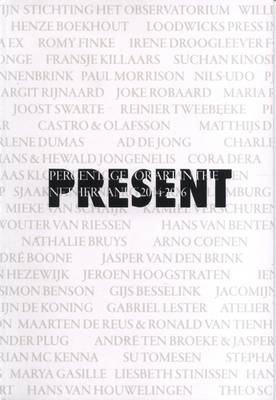 Present 2004-2006: Percentage for Art in the Netherlands (Paperback)