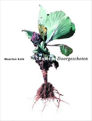 Maarten Kolk: Bolted (Paperback)