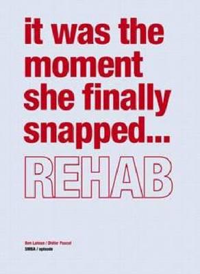 Ben Laloua/ Didier Pascal: Rehab (Paperback)