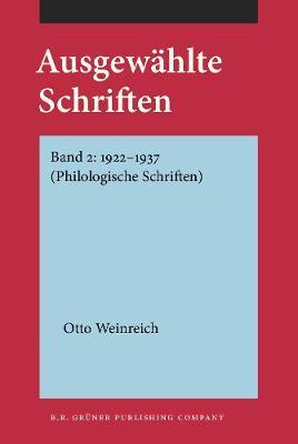Ausgewahlte Schriften: Band 2: 1922-1937 (Philologische Schriften) - Ausgewahlte Schriften (Hardback)