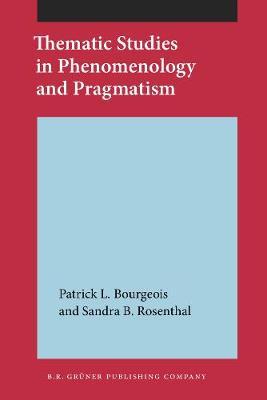Thematic Studies in Phenomenology and Pragmatism (Paperback)