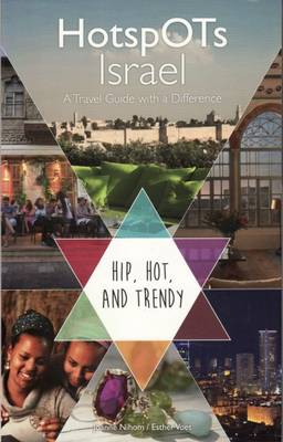 Hotspots Israel: A Travel Guide with a Difference (Paperback)