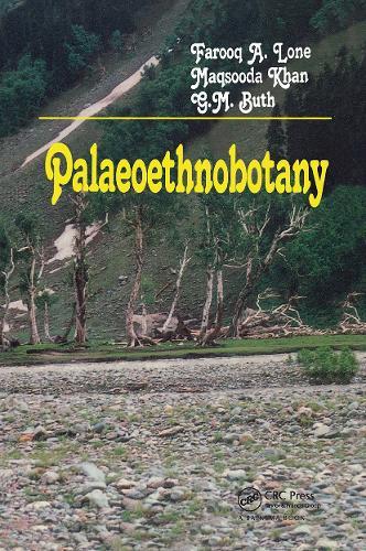 Palaeoethnobotany: Plants and Ancient Man in Kashmir (Hardback)