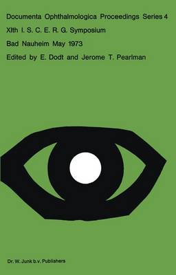 XIth I.S.C.E.R.G. Symposium - Documenta Ophthalmologica Proceedings Series 4