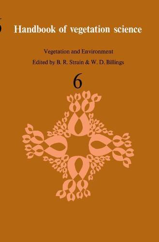 Vegetation and Environment - Handbook of Vegetation Science 6 (Hardback)