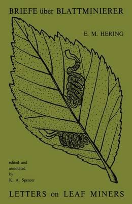 Briefe uber Blattminierer / Letters on Leaf Miners (Hardback)