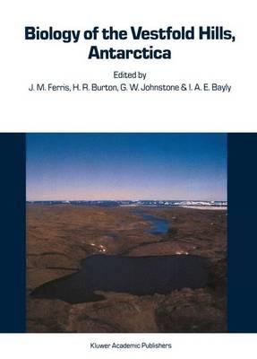 Biology of the Vestfold Hills, Antarctica: Proceedings of the symposium, Hobart, August 1984 - Developments in Hydrobiology 34 (Hardback)