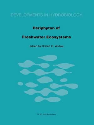 Periphyton of Freshwater Ecosystems: International Workshop Proceedings - Developments in Hydrobiology (Hardback)