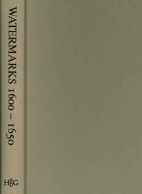 Watermarks (1600-1650) Found in the Zeeland Archives (Hardback)