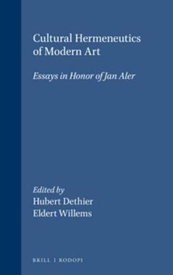 Cultural Hermeneutics of Modern Art: Essays in honor of Jan Aler - Lier & Boog 4 (Paperback)