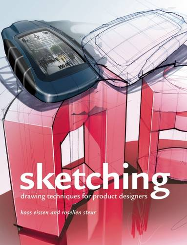 Sketching: Drawing Techniques for Product Designers (Hardback)