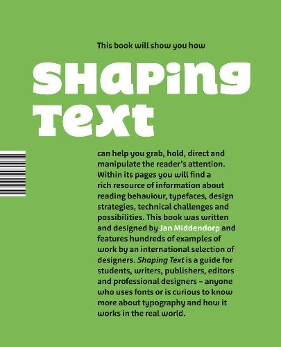 Shaping Text: Type, Typography and the Reader (Paperback)