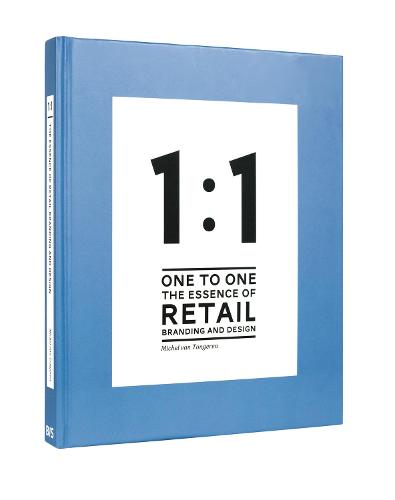1 to 1 The essence of Retail Branding and Design (Hardback)