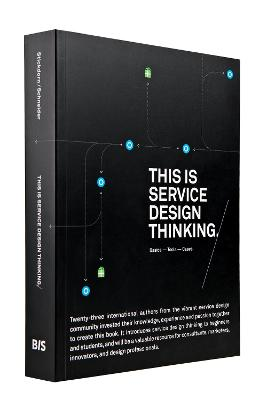 This is Service Design Thinking. Basics - Tools - Cases (Paperback)