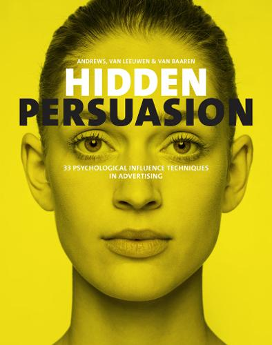 Hidden Persuasion: 33 Psychological Influences Techniques in Advertising (Hardback)