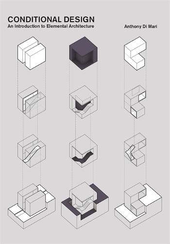 Conditional Design: An Introduction to Elemental Architecture (Paperback)
