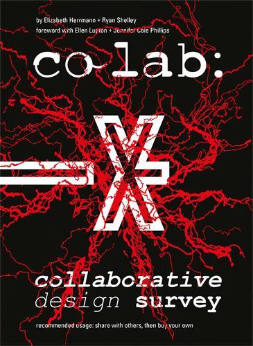 Co Lab: Collaborative Design Survey: Collaborative Design Survey (Paperback)