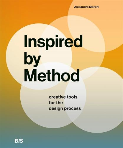 Inspired by Method: Creative tools for the design process (Paperback)