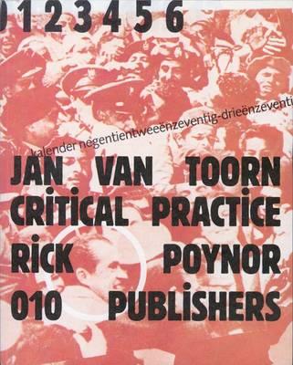 Jan Van Toorn: Critical Practice (Hardback)