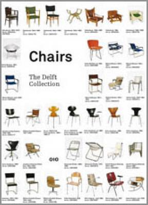 Chairs: Catalogue of the Delft Faculty of Architecture Collection (Paperback)