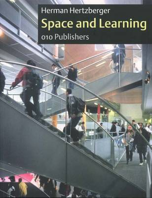 Herman Hertzberger: Space and Learning (Paperback)