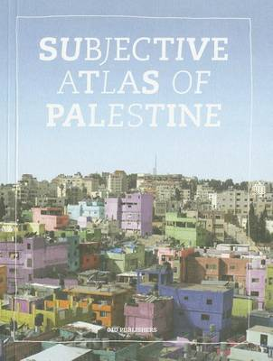 Subjective Atlas of Palestine (Paperback)