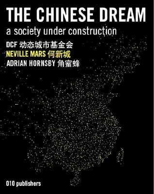 The Chinese Dream: A Society Under Construction (Hardback)