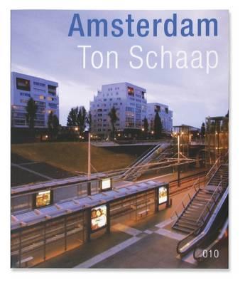 Ton Schaap: Amsterdam (Paperback)