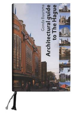 Architectural Guide to the Hague (Hardback)