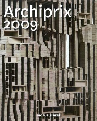 Archiprix 2009: The Best Dutch Graduation Projects (Paperback)