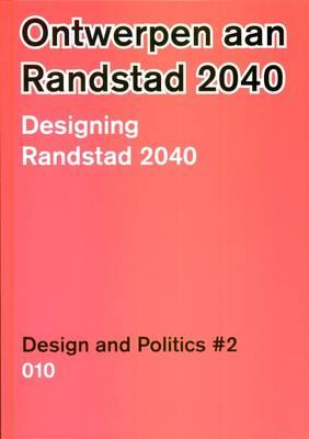Vrompapers: Designing for the Randstad in 2040 No. 2 (Hardback)