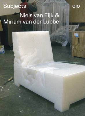 Niels Van Der Eijk and Miriam Van Der Lubbe: Subjects (Paperback)