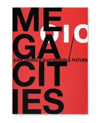 Megacities. Exploring a Sustainable Future (Paperback)