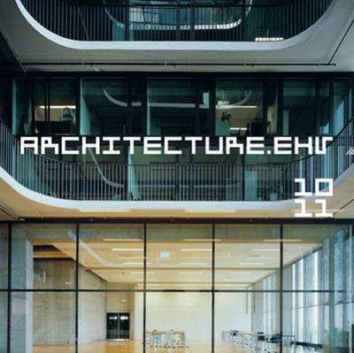 Architecture.Ehv 10-11 - Annual Eindhoven University of Technology (2 Vols.) (Paperback)