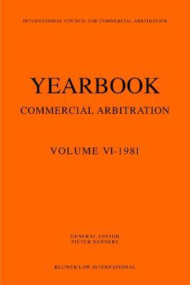 Yearbook Commercial Arbitration, 1981 (Paperback)