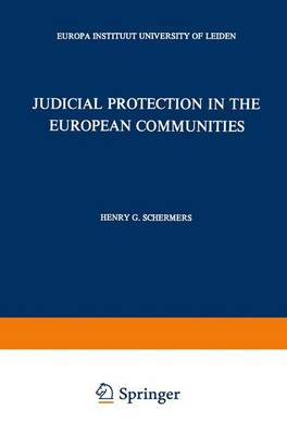 Judicial Protection in the European Communities (Hardback)