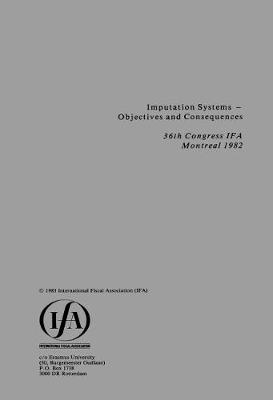 Imputation Systems - Objectives and Consequences: Objectives and Consequences - IFA Congress Series Set (Paperback)